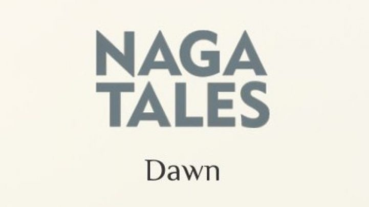 A Treasured Legacy –  Review of Naga Tales: Dawn